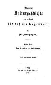 Allgemeine Kulturgeschichte. 6 Bde [and] Generalregister: Volume 5