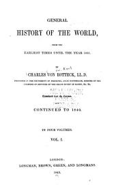 General History of the World: From the Earliest Times Until the Year 1831, Volume 1