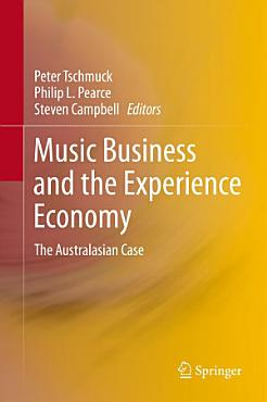 Music Business and the Experience Economy PDF