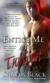 Entice Me at Twilight