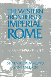 Roman Imperial Frontier in the West