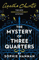 The Mystery Of Three Quarters The New Hercule Poirot Mystery Book PDF