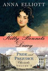 Kitty Bennet's Diary: Pride and Prejudice Chronicles, Book 3 (a clean Regency romance novel)