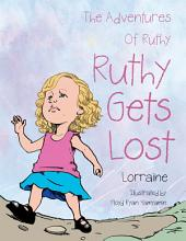 The Adventures of Ruthy: Ruthy Gets Lost
