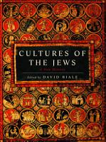 Cultures of the Jews PDF