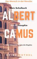 Mein Schulbuch der Philosophie Albert Camus PDF