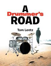 A Drummer's Road