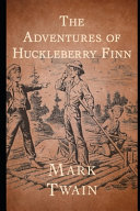 The Adventures of Huckleberry Finn  Annotated   Illustrated  PDF