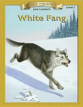 White Fang: Easy to Read Classics