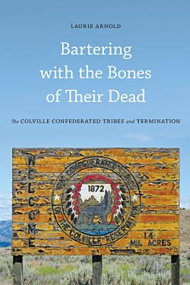 Bartering with the Bones of Their Dead PDF