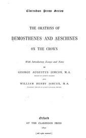 The orations of Demosthenes and Aeschines On the crown