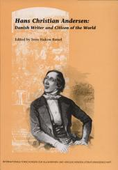 Hans Christian Andersen: Danish Writer and Citizen of the World
