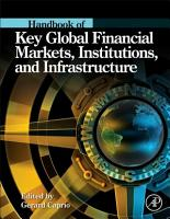 Handbook of Key Global Financial Markets  Institutions  and Infrastructure PDF