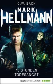 Mark Hellmann 38: 13 Stunden Todesangst