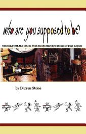 Who Are You Supposed to Be?: Wrestling with the Echos from Molly Murphy's House of Fine Repute