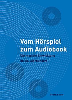 Vom H   rspiel zum Audiobook PDF