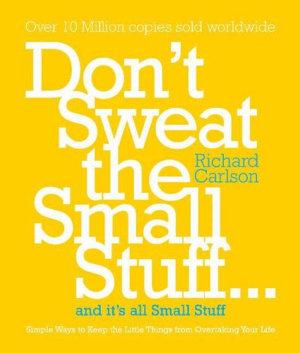 Don t Sweat the Small Stuff PDF
