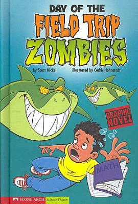 Day of the Field Trip Zombies PDF