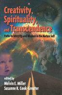 Creativity, Spirituality, and Transcendence