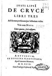 Iusti Lipsi. De cruce: libri tres. Ad sacram profanamque historiam vtiles