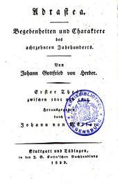 Saemmtliche Werke: Zur Philosophie und Geschichte : Th. 12, Adrastea und das achtzehnte Jahrhundert, Volume 3, Issue 12
