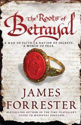 The Roots Of Betrayal Book PDF