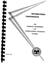 The railroad retirement and unemployment insurance systems  informational conferences  Bluebook   PDF