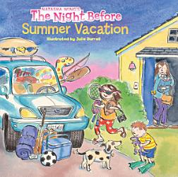 The Night Before Summer Vacation