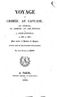 Voyage en Crim  e  au Cavcase  en G  orgie  en Arm  nie  en Asie Mineurre et a Constantinople  en 1829 et 1830 PDF