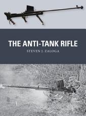 The Anti-Tank Rifle