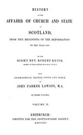 History of the Affairs of Church and State in Scotland: From the Beginning of the Reformation to the Year 1568, Volume 2