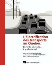 L'électrification des transports au Québec: Du mythe à la réalité...À quelle vitesse?