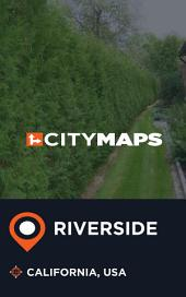 City Maps Riverside California, USA