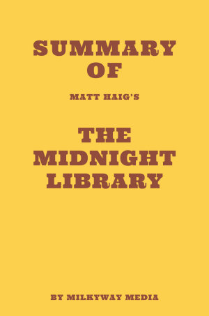 Summary of Matt Haig   s The Midnight Library