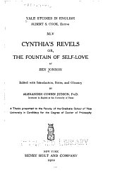 Cynthia's Revels: Or, The Fountain of Self-love, Volume 45
