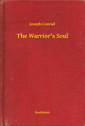 The Warrior's Soul