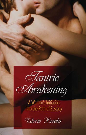 Tantric Awakening PDF