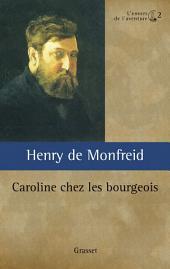 Caroline chez les bourgeois ou L'oncle Locamus