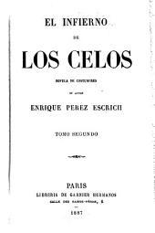 El infierno de los celos: novela de costumbres, Volumen 2