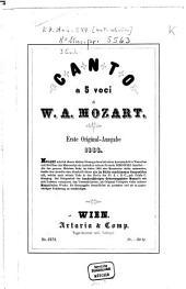Canto a 5 voci [a capella]: KV Anh. 244 (Anh. C 7.04)