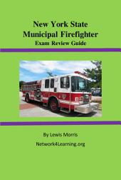 New York State Municipal Firefighter Exam Review Guide