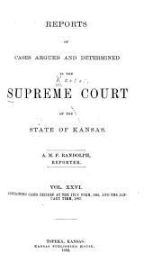 Kansas Reports: Volume 26