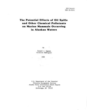 The Potential Effects of Oil Spills and Other Chemical Pollutants on Marine Mammals Occurring in Alaskan Waters PDF