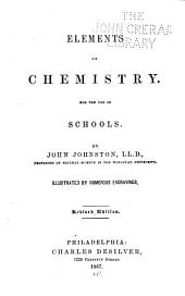 Elements of Chemistry: For the Use of Schools