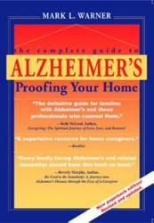 The Complete Guide To Alzheimer S Proofing Your Home Book PDF