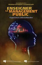 Enseigner le Management Public: Expériences Internationales