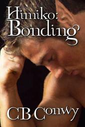 Himiko: Bonding