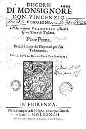 Discorsi di monsignore don Vincenzio Borghini...