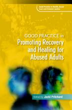 Good Practice in Promoting Recovery and Healing for Abused Adults PDF