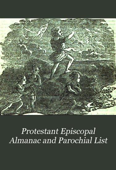 Protestant Episcopal Almanac and Parochial List PDF